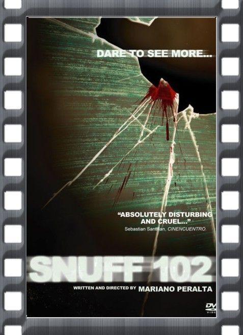 SNUFF 102 .... INTERDIT DANS LE MONDE ENTIER !!!!
