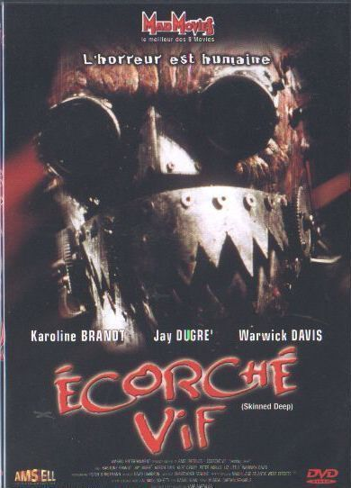 Ecorché vif (Skinned Deep)